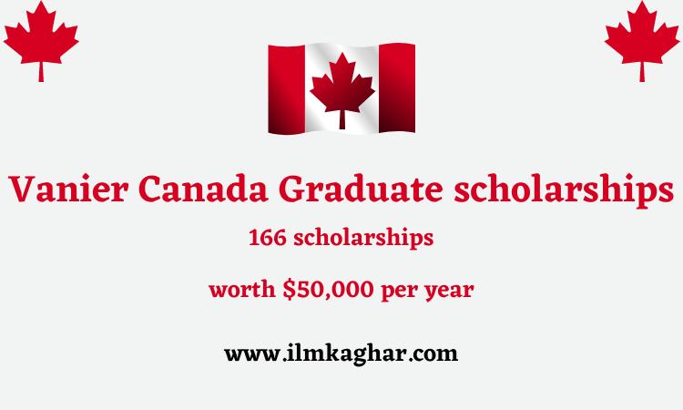 Vanier Canada Graduate scholarships For International Students 2021- Full Funded