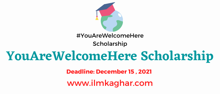 You Are Welcome Here Scholarship 2021  Apply Now