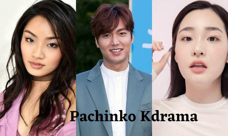Pachinko Kdrama Episode 1 Release Date, Cast Name & Story